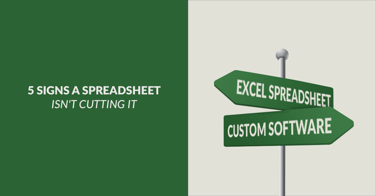 5 Signs Your Spreadsheet Isn't Cutting It