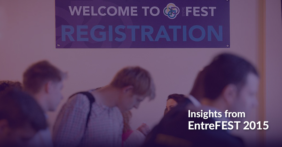 Insights from EntreFEST 2015