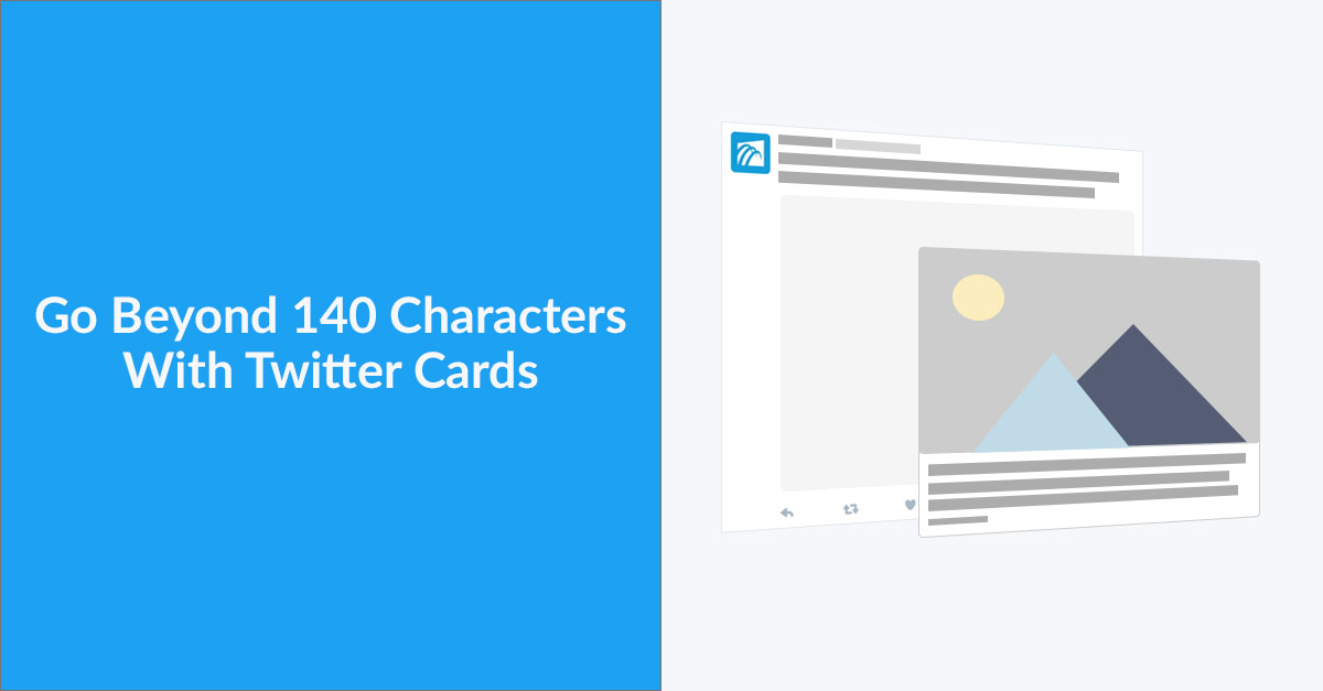 Go Beyond 140 Characters With Twitter Cards