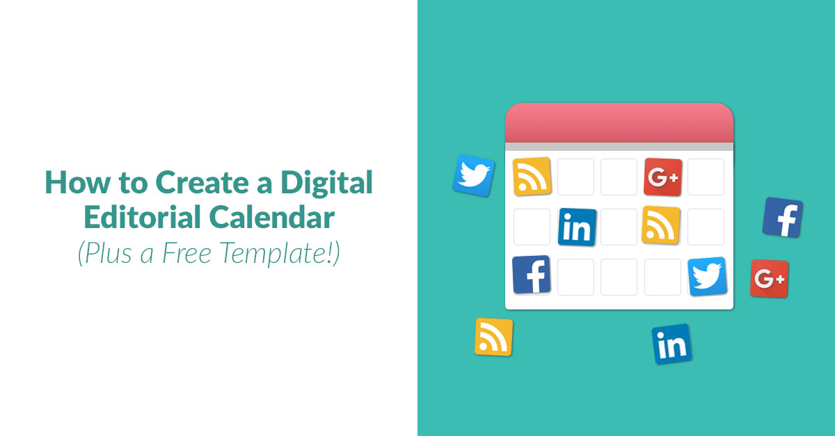 How to Create a Digital Editorial Calendar